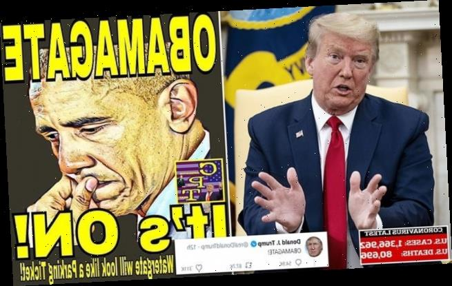 'He got caught. OBAMAGATE!' Trump steps up attacks on his predecessor
